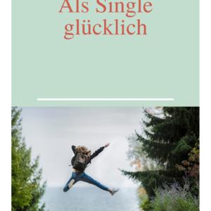 PLR eBook - Als Single glücklich.