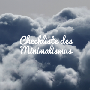 Checkliste Minimalismus - plr eBook